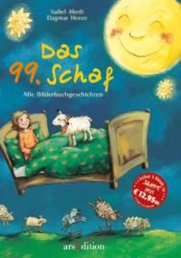 Das 99. Schaf oder Schäfchen zählen macht müde - Isabel Abedi, Dagmar Henze