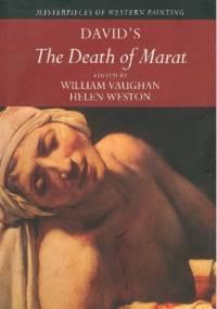 David's The Death of Marat - William Vaughan, Helen Weston