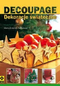 Decoupage dekoracje świąteczne - Marie Enderlen-Debuisson