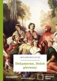 Dekameron,  Dzień pierwszy - Giovanni Boccaccio