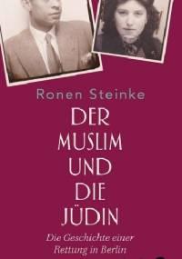 Der Muslim und die Jüdin - Ronen Steinke