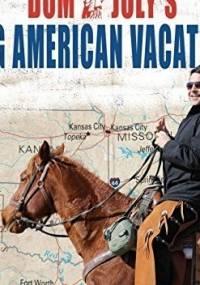 Dom Joly's Big American Vacation - Dom Joly