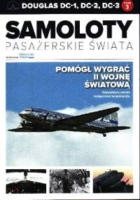 Douglas DC-1,DC-2,DC-3 - Pomógł wygrać II Wojnę Światową - Marcin Sigmund