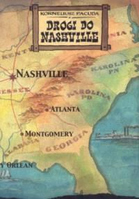 Drogi do Nashville - Korneliusz Pacuda