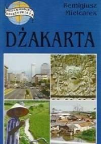 Dżakarta - Remigiusz Mielcarek