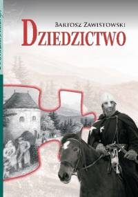 Dziedzictwo - Bartosz Zawistowski