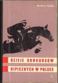 Dzieje konkursów hipicznych w Polsce - Witold Pruski
