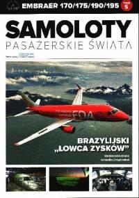 """Embraer 170/175/190/195 - Brazylijski """"Łowca zysków"""" - Grzegorz Sobczak"""