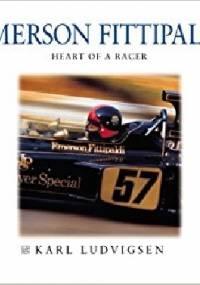 Emerson Fittipaldi - Heart of Racer - Karl Ludvigsen