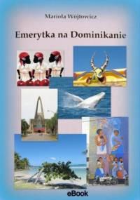 Emerytka na Dominikanie - Mariola Wójtowicz