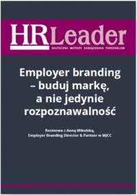 Employer branding - buduj markę, a nie jedynie rozpoznawalność - Wawrzyszczuk Emilia red.