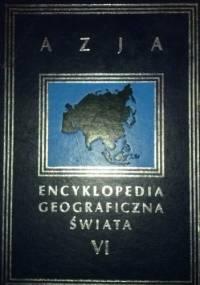 Encyklopedia Geograficzna Świata tom IV. Azja - praca zbiorowa