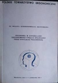 Ergonomia w zapobieganiu przedwczesnej utracie sprawności przez populację pracowniczą