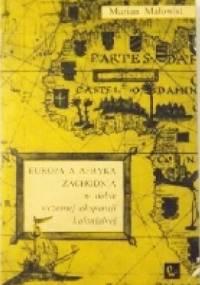 Europa a Afryka Zachodnia w dobie wczesnej ekspansji kolonialnej - Marian Małowist