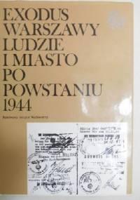 Exodus Warszawy : ludzie i miasto po Powstaniu 1944 tom 2 Pamiętniki relacje - Emilia Borecka