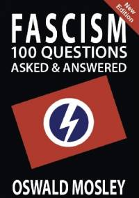 Faszyzm: 100 Pytań i Odpowiedzi - Oswald Mosley