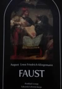 Faust. Tragedia w pięciu aktach. Wydanie polsko-niemieckie - Ernst August Friedrich Klingemann