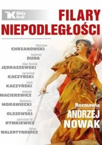 Filary Niepodległości - Andrzej Nowak