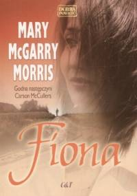 Fiona - Mary McGarry Morris