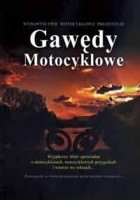 Gawędy motocyklowe - praca zbiorowa