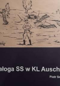 Głosy Pamięci 13. Załoga SS w KL Auschwitz - Piotr Setkiewicz