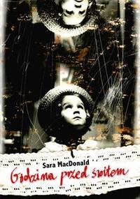 Godzina przed świtem - Sara MacDonald