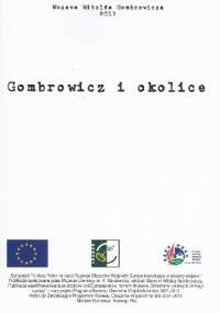 Gombrowicz i okolice - Dominika Świtkowska, Tomasz Tyczyński