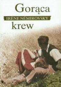 Gorąca krew - Irène Némirovsky