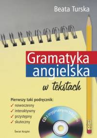 Gramatyka angielska w tekstach - Beata Turska