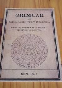 Grimuar lub Księga Zaklęć Papieża Honoriusza - autor nieznany