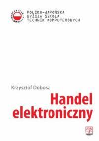 Handel elektroniczny - Dobosz Krzysztof