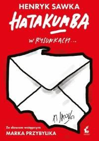 Hatakumba w rysunkach... - Henryk Sawka