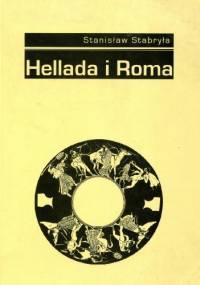Hellada i Roma. Recepcja antyku w literaturze polskiej w latach 1976-1990 - Stanisław Stabryła