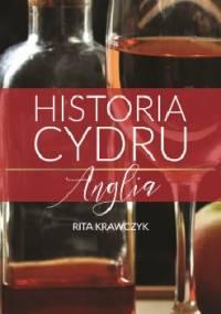 Historia cydru. Anglia - Rita Krawczyk