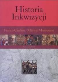 Historia Inkwizycji - Marina Montesano, Franco Cardini
