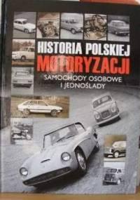 Historia polskiej motoryzacji - Samochody osobowe i jednoślady. - praca zbiorowa
