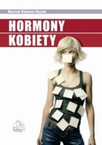Hormony kobiety - Bernd Kleine-Gunk