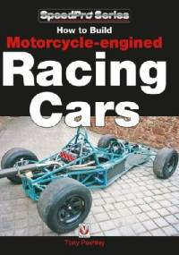 How to Build Motorcycle-engined Racing Cars - Tony Pashley