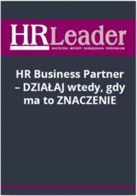 HR Business Partner - działaj wtedy, gdy ma to znaczenie - Bilska-Kublik Anna