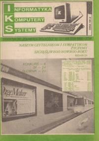 """IKS - Nr 12/1988 - (Informatyka Komputery Systemy) - Dodatek """"Żołnierza Wolności"""" - praca zbiorowa, Wiesław Cetera"""