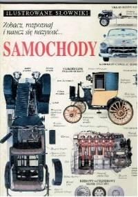 Ilustrowane słowniki. Samochody - opracowanie zbiorowe