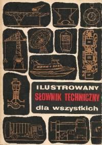 Ilustrowany słownik techniczny dla wszystkich