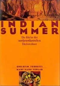 Indian Summer Die Küche der nordamerikanischen Ureinwohner - Christin Ferretti
