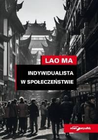 Indywidualista w społeczeństwie - Lao Ma