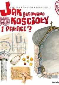 Jak budowano kościoły i pałace? - Jarosław Gryguć