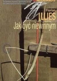 Jak być niewinnym - Florian Illies