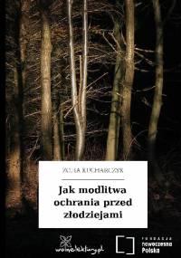 Jak modlitwa ochrania przed złodziejami - Zofia Kucharczyk