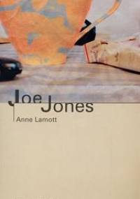 Joe Jones - Anne Lamott