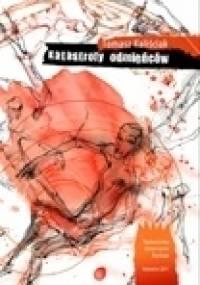 Katastrofy odmieńców - Tomasz Kaliściak