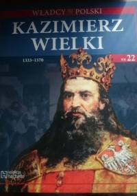 Kazimierz Wielki - praca zbiorowa